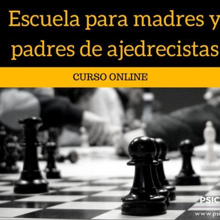 Escuela para madres y padres de ajedrecistas