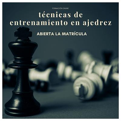 tecnicas de entrenamiento en ajedrez reducido