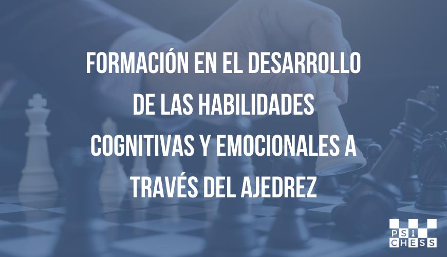 Habilidades cognitivas y emocionales en ajedrez